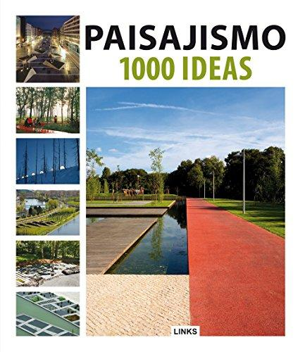 PAISAJISMO: 1000 IDEAS