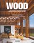 Wood. Architecture Now!