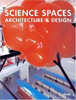 Science Spaces. Architecture and Design